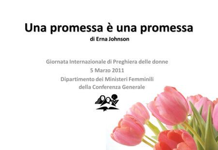 Giornata Internazionale di Preghiera delle Donne Avventiste – 2011 (sermone + ppt)
