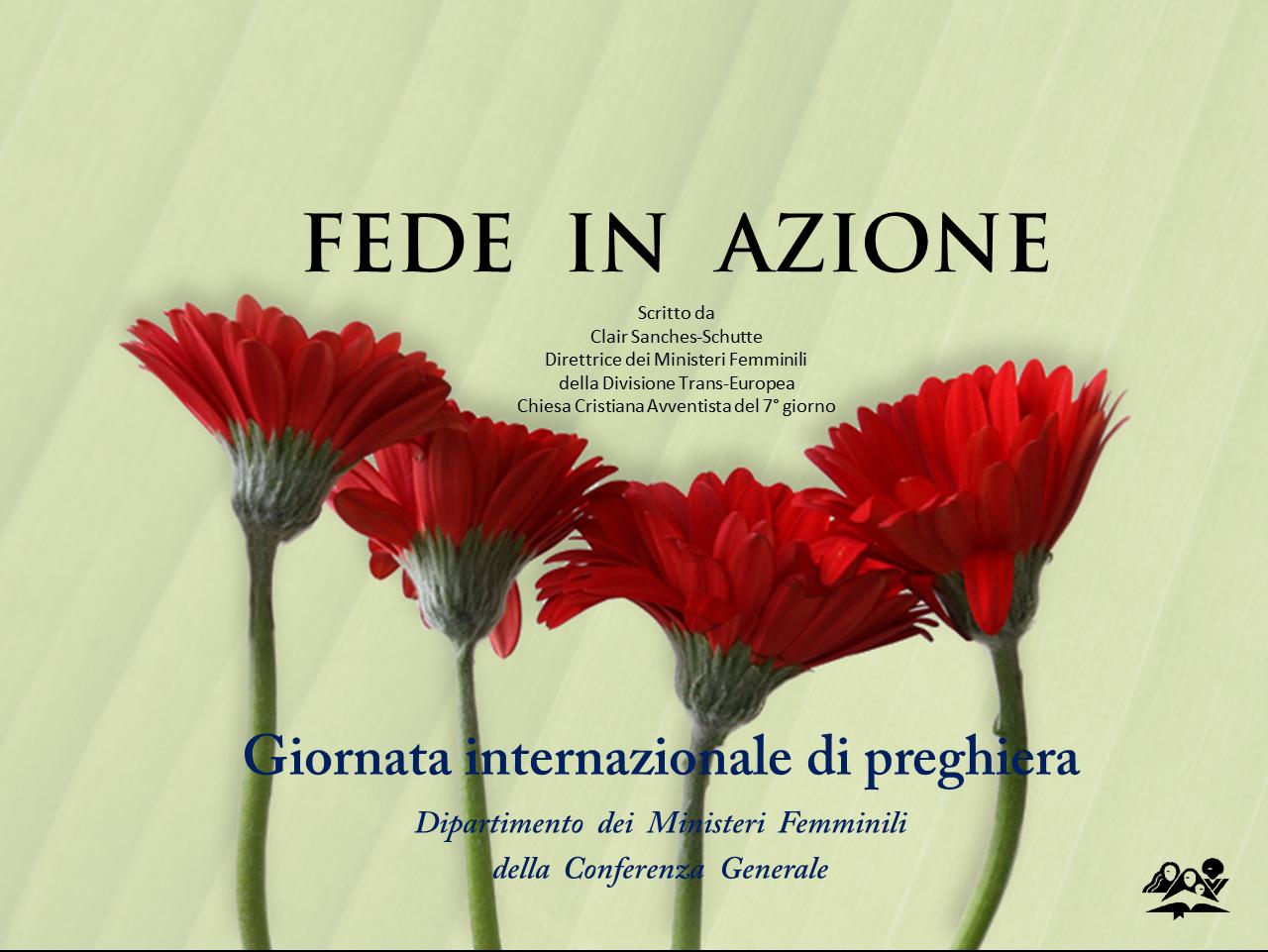 Giornata Internazionale di Preghiera delle Donne Avventiste – 2012 (sermone + ppt)