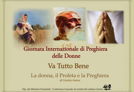 Giornata Internazionale di Preghiera delle Donne Avventiste – 2015 (sermone + ppt)